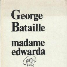 Libros de segunda mano: MADAME EDWARDA, GEORGE BATAILLE. Lote 186018963