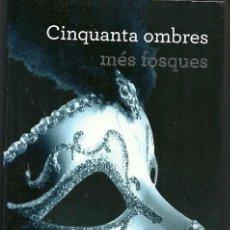 Libros de segunda mano: CINQUANTA OMBRES MES FOSQUES E L JAMES ROSA DELS VENTS 1ª EDICIO 2012. Lote 186027915