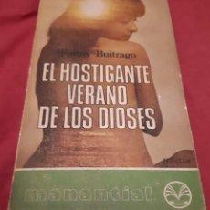 Libros de segunda mano: EL HOSTIGANTE VERANO DE LOS DIOSES – FANNY BUITRAGO. Lote 186086592