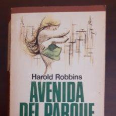 Libros de segunda mano: AVENIDA DEL PARQUE 79 - HAROLD ROBBINS- 1974. Lote 189083512