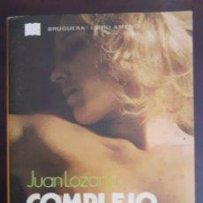 Libros de segunda mano: COMPLEJO DE CULPA - JUAN LOZANO - 1977. Lote 189089351