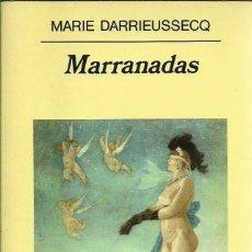 Libri di seconda mano: MARIE DARRIEUSSECQ-MARRANADAS.PANORAMA DE NARRATIVAS,375.ANAGRAMA.1997.. Lote 189160913