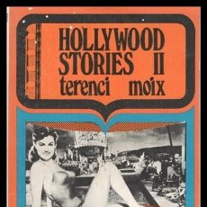 Livres d'occasion: TERENCI MOIX, HOLLYWOOD STORIES II, 330 PAGINAS.. Lote 189569177