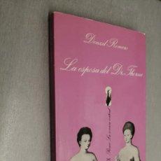 Livros em segunda mão: LA ESPOSA DEL DR. THORNE / DENZIL ROMERO / LA SONRISA VERTICAL - TUSQUETS 1ª EDICIÓN 1988. Lote 189815772