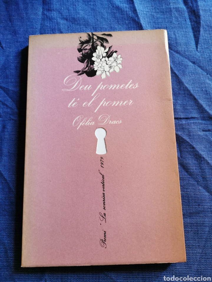 LLIBRE .. DEU POMETES TE EL POMER ... OFELIA DRACS (NARRATIVA EROTICA) (Libros de Segunda Mano (posteriores a 1936) - Literatura - Narrativa - Erótica)