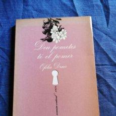 Livros em segunda mão: LLIBRE .. DEU POMETES TE EL POMER ... OFELIA DRACS (NARRATIVA EROTICA). Lote 190059256
