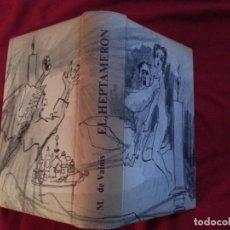 Libros de segunda mano: EL HEPTAMERON - M. DE VALOIS . Lote 190413438