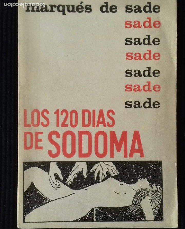 LOS 120 DIAS DE GOMORRA. MARQUES DE SADE. BAAL EDITORES, MEXICO 1960. (Libros de Segunda Mano (posteriores a 1936) - Literatura - Narrativa - Erótica)