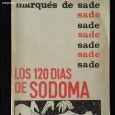 Libros de segunda mano: LOS 120 DIAS DE GOMORRA. MARQUES DE SADE. BAAL EDITORES, MEXICO 1960.. Lote 191935185