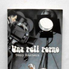 Libros de segunda mano: UNA PELI PORNO - TERRY SOUTHERN ED. VALDEMAR. Lote 192077220