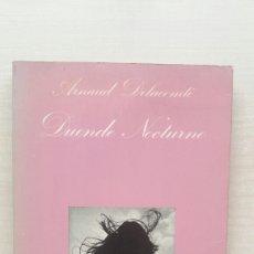 Livres d'occasion: DUENDE NOCTURNO. ARNAUD DELANCONTÉ. TUSQUETS, LA SONRISA VERTICAL 36, PRIMERA EDICIÓN, 1983.. Lote 192136805
