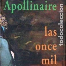 Libros de segunda mano: APOLLINAIRE : LAS ONCE MIL VERGAS (VALDEMAR, 1996). Lote 192713257