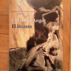 Livres d'occasion: CHRISTINE ANGOT. EL INCESTO. ALFAGUARA. Lote 192740036