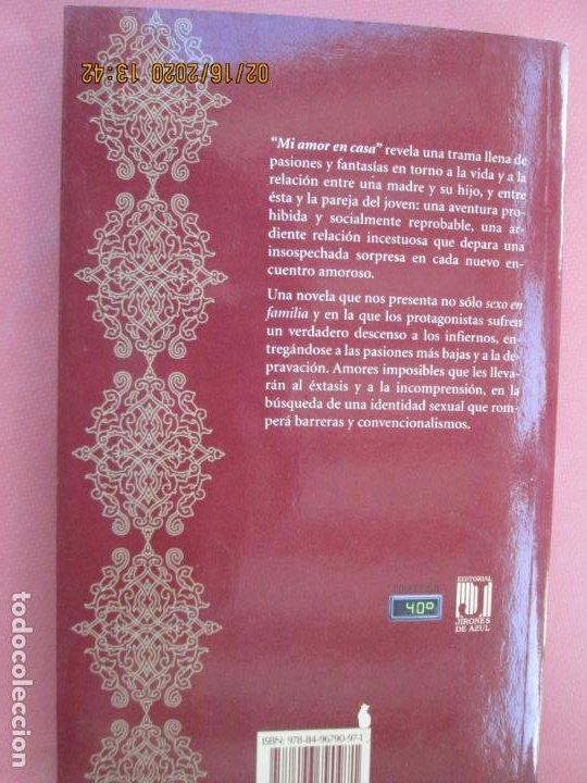 Libros de segunda mano: MI AMOR EN CASA , MANUEL MELADO - JIRONES DE AZUL 2009 - Foto 3 - 194348542