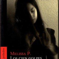 Libros de segunda mano: LOS CIEN GOLPES (MELISSA P.). Lote 194540636