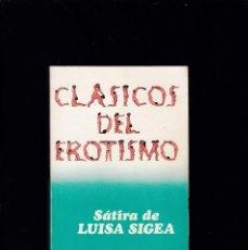 Libros de segunda mano: CLÁSICOS DEL EROTISMO - SÁTIRA DE LUISA SIGEA - NICOLÁS CHORIER - BRUGUERA 1977. Lote 194766681