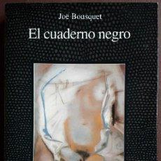 Libros de segunda mano: JÖE BOUSQUET . EL CUADERNO NEGRO. Lote 195271498