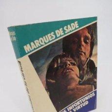 Libros de segunda mano: COL. OTRO PRISMA. LOS INFORTUNIOS DE LA VIRTUD (MARQUÉS DE SADE) MUNDILIBRO, 1977. OFRT. Lote 195352328