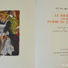 Libros de segunda mano: OCTAVE DE MIRBEAU - LE JOURNAL D'UNE FEMME DE CHAMBRE 1947 - MUY INTONSO LIBRO EROTISMO ERÓTICA. Lote 195817462