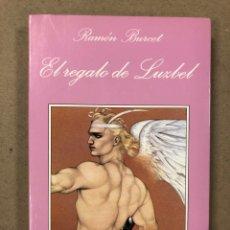 Libros de segunda mano: EL REGALO DE LUZBEL. RAMÓN BURCET. TUSQUETS EDITORES 1998 (1ªEDICIÓN). LA SONRISA VERTICAL. Lote 195998711