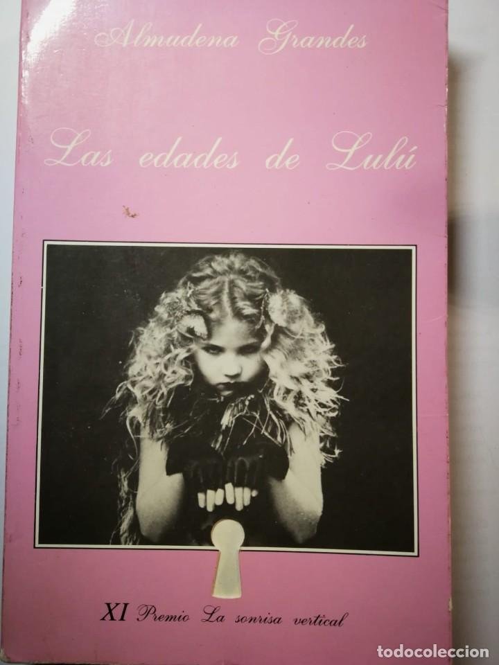 LAS EDADES DE LULU. ALMUDENA GRANDES (Libros de Segunda Mano (posteriores a 1936) - Literatura - Narrativa - Erótica)