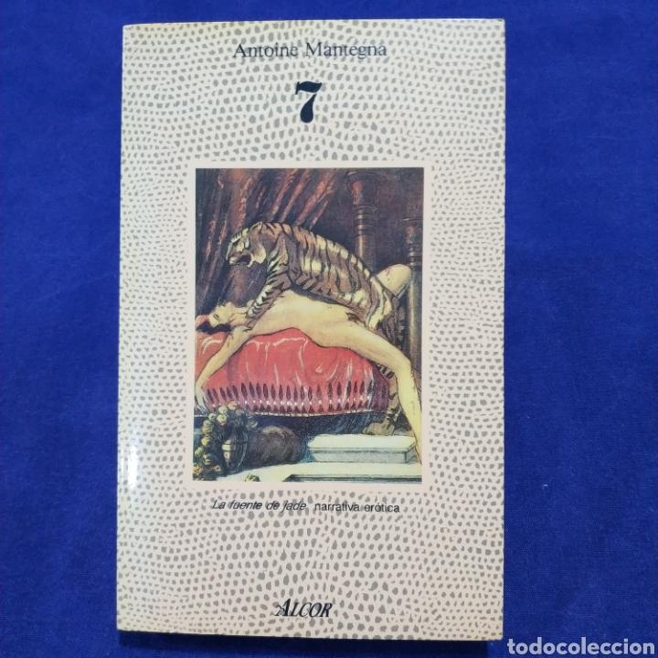 7 - ANTOINE MANTEGNA - ED. ALCOR (Libros de Segunda Mano (posteriores a 1936) - Literatura - Narrativa - Erótica)