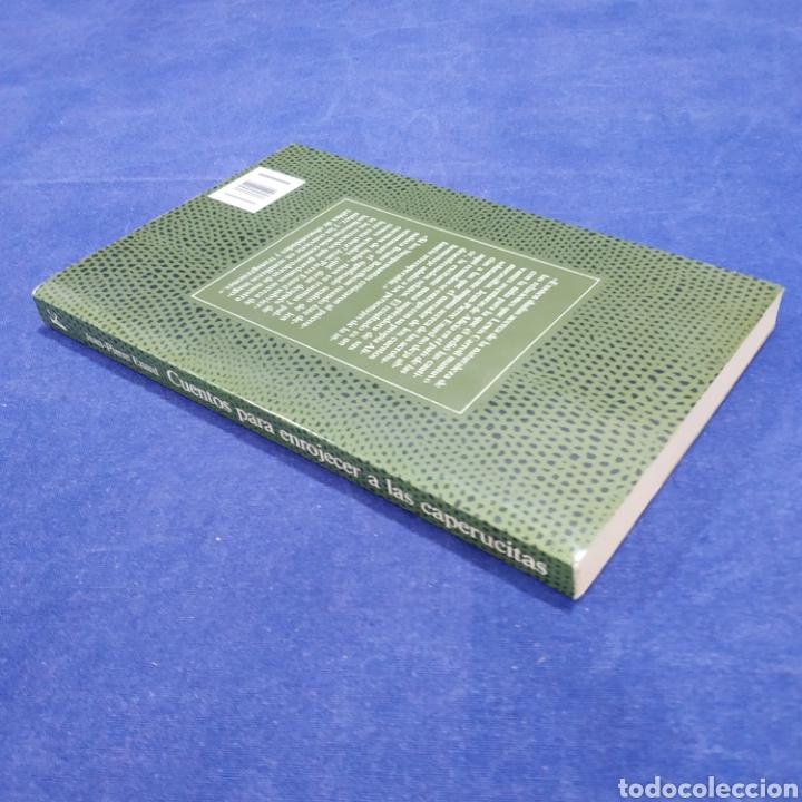 Libros de segunda mano: CUENTOS PARA ENROJECER A LAS CAPERUCITAS - JEAN-PIERRE ENARD - Foto 2 - 197480757