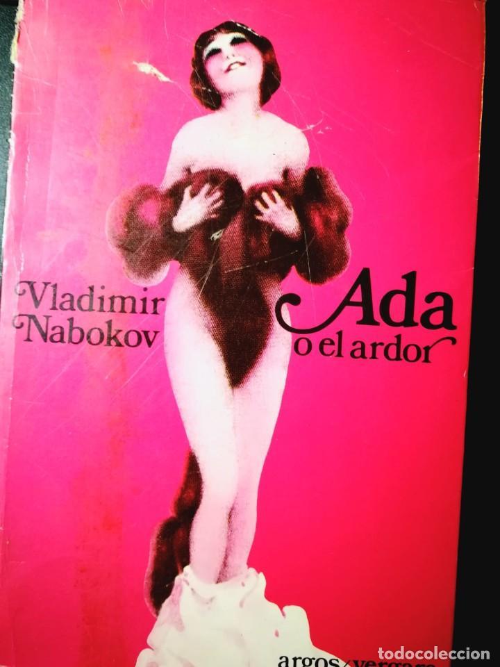 ADA O EL ARDOR. VLADIMIR NABOKOV (Libros de Segunda Mano (posteriores a 1936) - Literatura - Narrativa - Erótica)