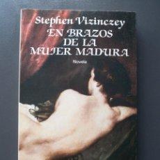 Libros de segunda mano: EN BRAZOS DE LA MUJER MADURA. Lote 238443205