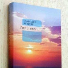 Libros de segunda mano: SEXO Y AMOR - ALBERONI, FRANCESCO. Lote 198499915