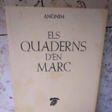 Libros de segunda mano: ELS QUADERNS D'EN MARC - ANÒNIM (MANUEL DE PEDROLO?). Lote 198527820