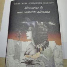 Libros de segunda mano: MEMORIAS DE UNA CANTANTE ALEMANA. W.SCHROEDER. Lote 198558815