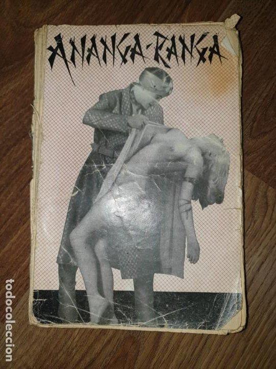 ANANGA-RANGA O SAGRADAS ESCRITURAS DE CUPIDO. KALYANA MAYA. BIBLIOTECA VENUS (Libros de Segunda Mano (posteriores a 1936) - Literatura - Narrativa - Erótica)