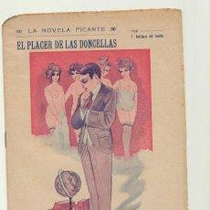 Libros de segunda mano: LA NOVELA PICANTE. EL PLACER DE LAS DONCELLAS POR P. RODRÍGUEZ DEL CASTILLO. BARCELONA 19??. Lote 199363695