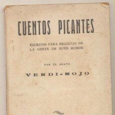 Libros de segunda mano: LIBROS PICANTES POR EL ABATE VERDI-ROJO. EDITORIAL B. RARO BAUZÁ-BARCELONA 19??. Lote 199363713