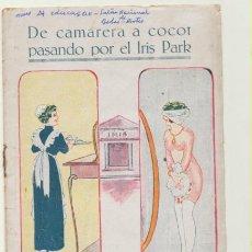 Libros de segunda mano: DE CAMARERA A COCOT PASANDO POR EL IRIS PARK. PUBLICACIONES MUNDIAL-BARCELONA 192?. Lote 199363722