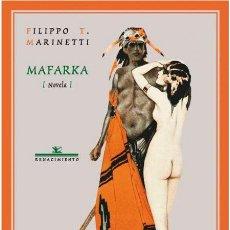 Libros de segunda mano: FILIPPO TOMMASO MARINETTI. MAFARKA. -NUEVO. Lote 199494066