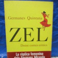 Libros de segunda mano: ZEL . DOTZE CONTES EROTICS ( GERMANES QUINTANA ) EN CATALA Nº 308. Lote 199996212