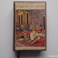 Libros de segunda mano: LIBRERIA GHOTICA. RACHILDE. EL DEMONIO DEL ABSURDO. CUENTOS.RENACIMIENTO 1916.. Lote 201567741