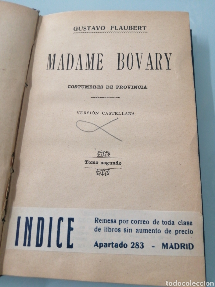 MADAME DE BOVARY. GUSTAVO FLAUBERT. TOMO SEGUNDO. CIRCA 1950. (Libros de Segunda Mano (posteriores a 1936) - Literatura - Narrativa - Erótica)