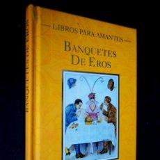 Libros de segunda mano: VICENTE MUÑOZ PUELLES . BANQUETES DE EROS. LA MASCARA 1996.. Lote 204261777