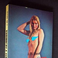 Libros de segunda mano: J. M. WEST. INTELIGENTE Y LUJURIOSA. EDICIONES PETRONIO. 1977.. Lote 204679080