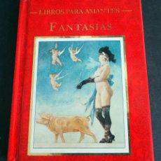 Libros de segunda mano: LIBROS PARA AMANTES. FANTASÍAS. VICENTE MUÑOZ PUELLO. LA MÁSCARA 1994. Lote 204976075