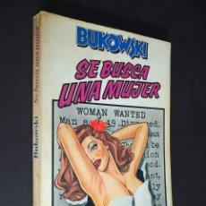 Libros de segunda mano: SE BUSCA UNA MUJER. BUKOWSKI. ANAGRAMA. 1979. Lote 205260228