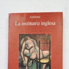 Libros de segunda mano: LA INSTITUTRIZ INGLESA. ANONIMO. LA FUENTE DE JADE. LIBRO ALCOR. TDK181. Lote 206462238