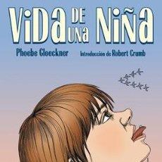 Libros de segunda mano: VIDA DE UNA NIÑA (PHOEBE GLOECKNER) NOVELA GRÁFICA. Lote 206541823