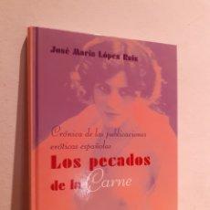 Libros de segunda mano: LOS PECADOS DE LA CARNE. Lote 206912142
