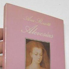 Libros de segunda mano: ALEVOSÍAS - ANA ROSSETTI. Lote 206995651