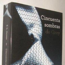 Libros de segunda mano: CINCUENTA SOMBRAS DE GREY - E. L. JAMES. Lote 207011275