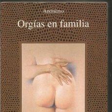 Livres d'occasion: ANONIMO. ORGIAS EN FAMILIA. ALCOR. LA FUENTE DE JADE. Lote 207229345
